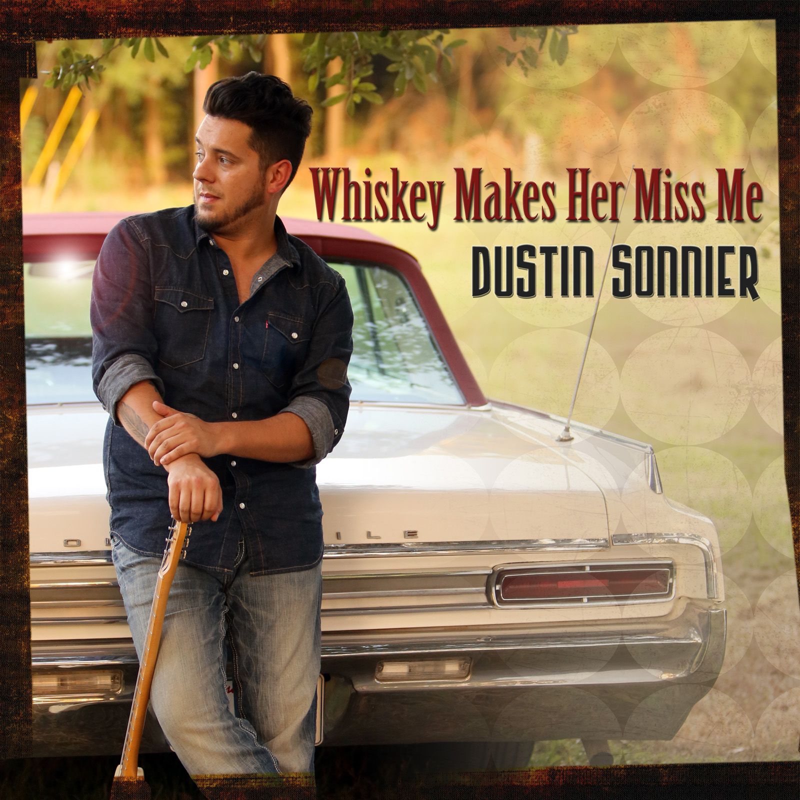 Dustin Sonnier - Whiskey Makes Her Miss Me
